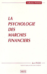 LA PSYCHOLOGIE DES MARCHES FINANCIERS