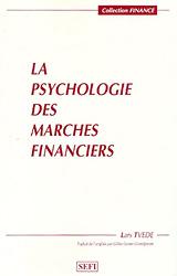 LA PSYCHOLOGIE DES MARCHES FINANCIERS