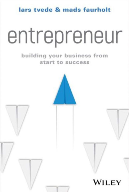 Iværksætter – hvad vi lærte af at starte 30 firmaer
